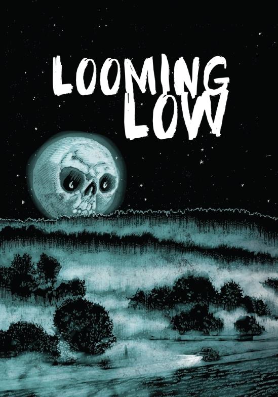 Looming Low
