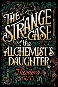 the-strange-case-of-the-alchemists-daughter-9781481466509_hr