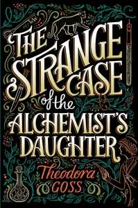the-strange-case-of-the-alchemists-daughter-9781481466509_hr